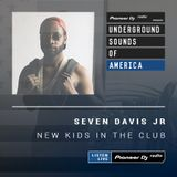 Seven Davis JR - New Kids In The Club #001 (Underground Sounds Of America)