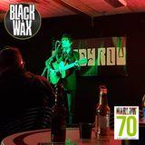 Adam Smith's Black Wax Show 30 - Brandy Row Live - 9th March 2018
