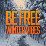 Be Free - Winter Vibes