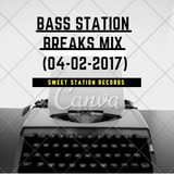 Bass Station - Breaks Mix #103 (4-2-2017)
