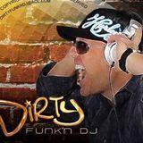 DIRTY FUNK'N DJ RADIO PROMO ONLY AUG 23 2013