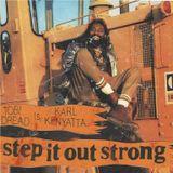 Step It Out Strong _ Tobi Dread longside Karl Kenyatta