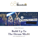 Ade Brown - Build Up To  The Dream NYE 2015 Mix 01