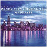 Maddjazz  - Windy City Chronicles Minimix