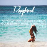 Good taste in Music Is attractive vol 5 - Afro/latin/tropical Edition - Roughsoul