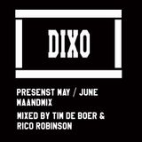 DIXOCOMMISIONE presents May / June mix mixed by Tim de Boer and Rico Robinson