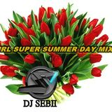 DJ Sebii- GIRL SUPER SUMMER DAY MIX