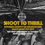 SHOOT TO THRILL MIX: NEW JERSEY SOUND AT ZANZIBAR