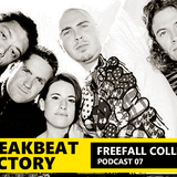 Breakbeat Factory Podcast # 07 - Freefall Collective(Uk) Guest mix