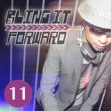 BLING IT FORWARD 11 (Music Complete Tribute)