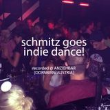 Schmitz Goes Indie Dance!