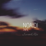 NOAIDI - Tape 029 (Sunset Mix)