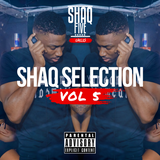 @SHAQFIVEDJ - Shaq Selection Vol.5
