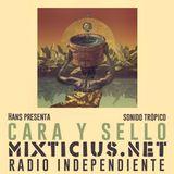 Radio Mixticius - Cara y Sello #3 - Sonido Tropico