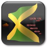 LION-UK - JUNGLE / ROOTS / DUB vol1