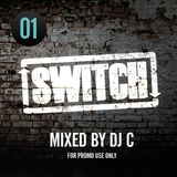 Switch | Mixtape 01 (March 2011)