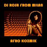 DJ Rosa from Milan - Afro Kozmik