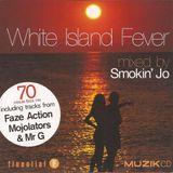 Smokin' Jo - White Island Fever (2001)