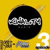 Kwality Radio E03 feat Kauze Kruz & Ca$h-You