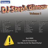 DJ Steph Gilmour Vol 1