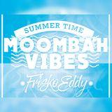 Dj Frisko Eddy - Moombah Vibes ( Aug-2017 Mix )