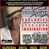 "RW092 - THE JOHNNY NORMAL RADIO SHOW ""IMAGINATION & LEEE JOHN INTERVIEW SPECIAL""- 28 MAY 2017"