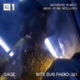 Nite Bus Radio w/ Gage - 18th August 2017