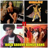 ROCK GROOVE BONGO BANG