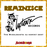 SoulBounce Presents The Mixologists: dj harvey dent's 'REMINISCE: Uptown Records'