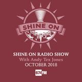 Shine On Radio Show October 2018