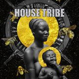 HOUSE TRIBE