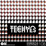 TECHNO TECHYES - Essentia Electronica 108 @ Off Radio Kraków