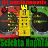 a l anciennemix nu roots reggea  vol 4 selekta naphta (He Prayed;My Conversation;Stir It Up ;Thank Y