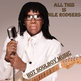all this is nile rodgers