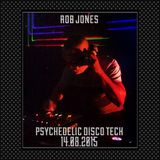 Psychedelic Disco Tech Set 14.08.2015