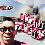 DJ Tony Sinclair - Live On Detroit Street!
