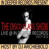 The Disco Class Mid-Night Show.RP.99 Present By Dj Archiebold [Live @ In Deeper Records]