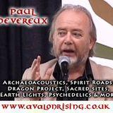 PAUL DEVEREUX - Archaeoacoustics & Spirit Roads - 7/12/10