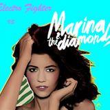 Electro Fighter vs Marina & The Diamonds