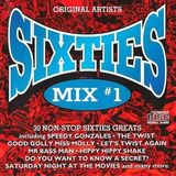 Sixties Mix - 30 Non-Stop 60's Mix Vol 1 (Section Oldies Mixes)