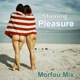 Morning Pleasure - Morfou Mix