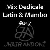 Mix Dedícale [Latin, Mambo] # 017 - Jhair Andoní Dj 2018