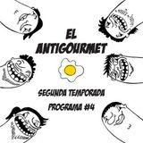 El Antigourmet - Temporada 2 - Programa #4 - 27/2/15