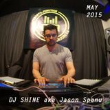 DJ Shine aka Jason Spanu @ CTRL ROOM - May 2015