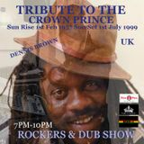 Naffi-i TRIBUTE TO THE CROWN PRINCE DENNIS BROWN.... ~ ROCKERS & DUB SHOW