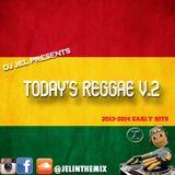 DJ JEL PRESENTS | TODAY's REGGAE MIXTAPE (2013-2014)