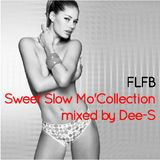 FLFB Sweet Slow Mo' Collection