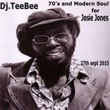 70's & Modern Soul for Josie Jones 27th sept 2015