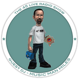45 Live Radio Show pt. 47 with guest DJ MUSIC MAN MILES