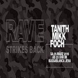 Tanith @ Rave Strikes Back - Kassablanca Jena - 05.03.2016